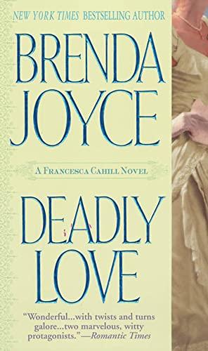 Deadly Love By Brenda Joyce