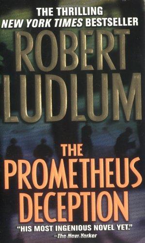 The Prometheus Deception By Robert Ludlum