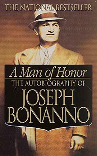 A Man of Honor von Joe Bonanno