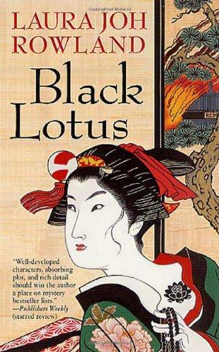 Black Lotus (Sano Ichiro Mysteries) By Laura Joh Rowland