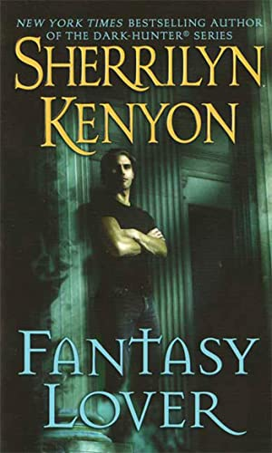 Fantasy Lover By Sherrilyn Kenyon