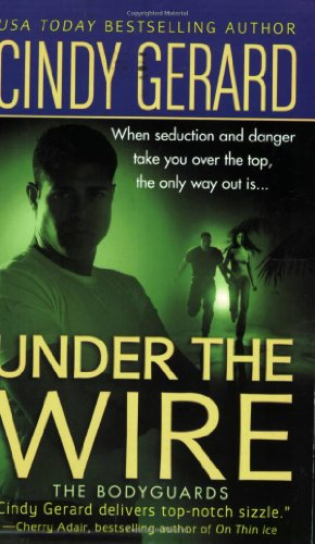 Under the Wire By Cindy Gerard