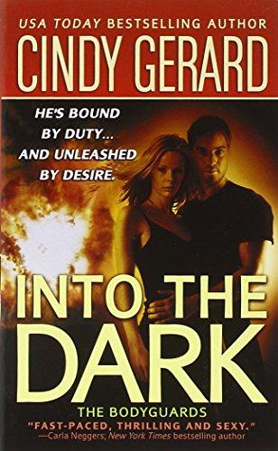 Into the Dark By Cindy Gerard