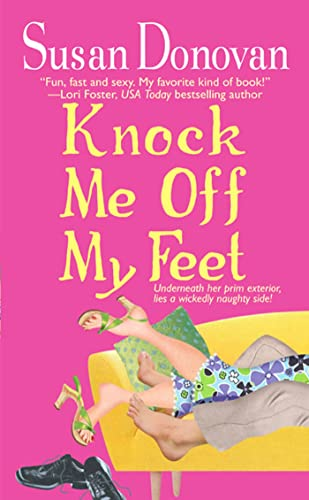 Knock Me Off My Feet By Susan Donovan