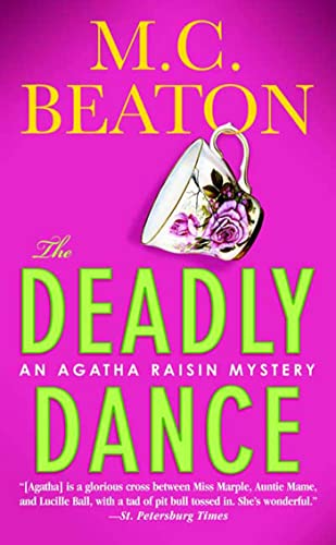 The Deadly Dance (Agatha Raisin Mysteries (Paperback))