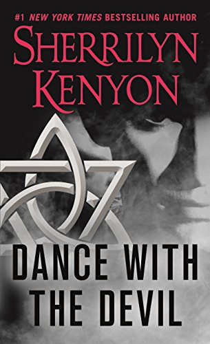 Dance with the Devil By Sherrilyn Kenyon