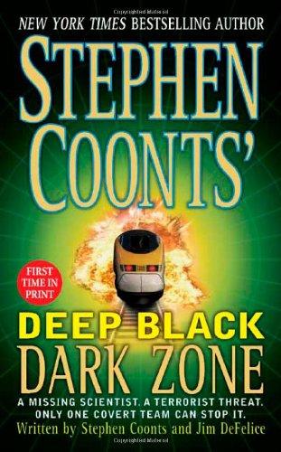 Stephen Coonts' Deep Black Dark Zone By Stephen Coonts