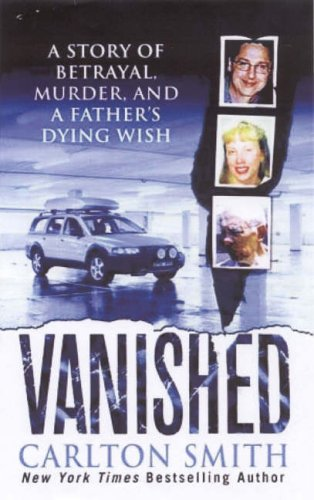 Vanished By Carlton Smith