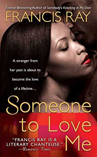 Someone to Love Me By Francis Ray