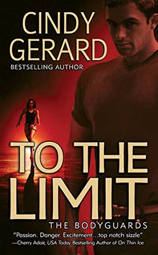 To the Limit By Cindy Gerard