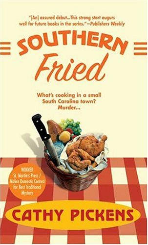 Southern Fried By Cathy Pickens