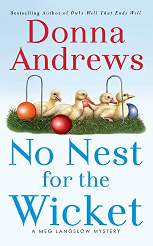 No Nest for the Wicket By Director of Therapy Research Donna Andrews