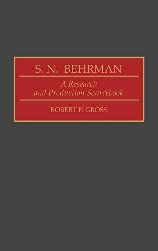 S. N. Behrman By Robert F. Gross