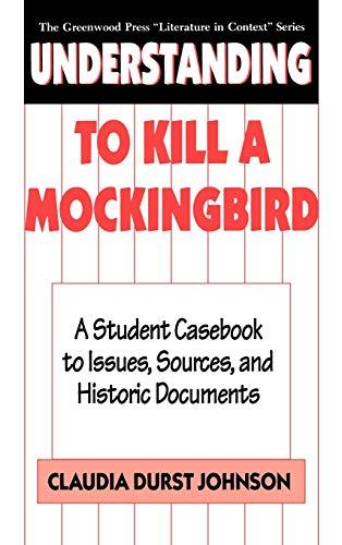 Understanding To Kill a Mockingbird von Claudia Durst Johnson