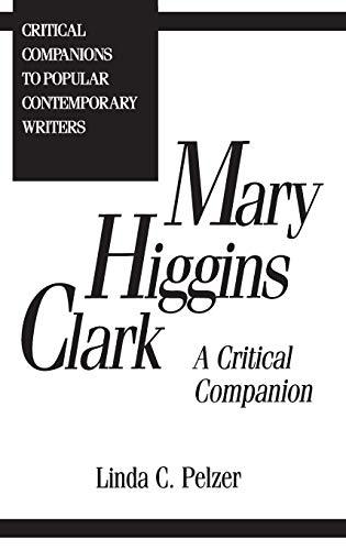 Mary Higgins Clark By Linda C. Pelzer