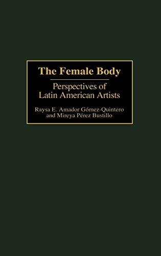 The Female Body By Raysa E. Gomez-Quintero