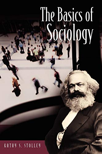 The Basics of Sociology By Kathy Stolley