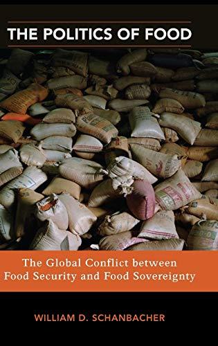 The Politics of Food By William D. Schanbacher
