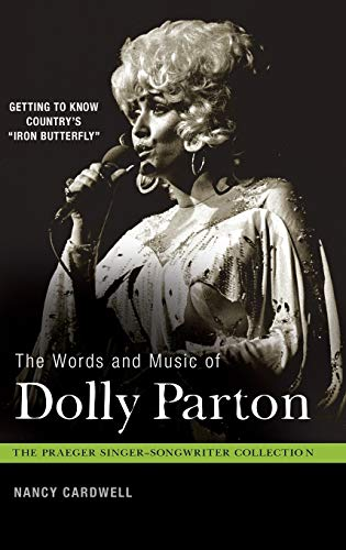 The Words and Music of Dolly Parton by Nancy Cardwell