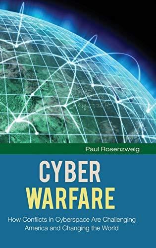 Cyber Warfare By Paul Rosenzweig