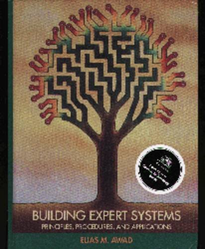 Building Expert Systems By Elias M. Awad