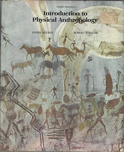 Introduction to Physical Anthropology By Harry Nelson