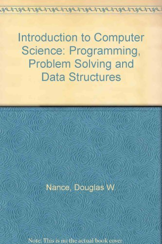 Introduction to Computer Science By Douglas W. Nance