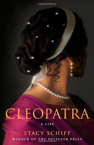 Cleopatra von Stacy Schiff