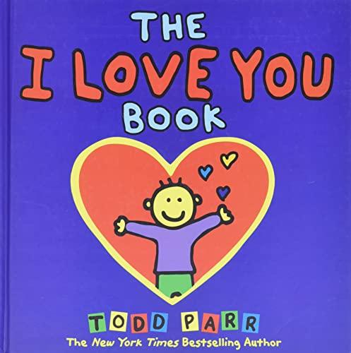 The I Love You Book von Todd Parr
