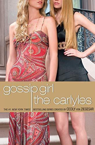 Gossip Girl, The Carlyles #1 By Cecily Von Ziegesar