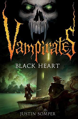 Vampirates 4: Black Heart By Justin Somper