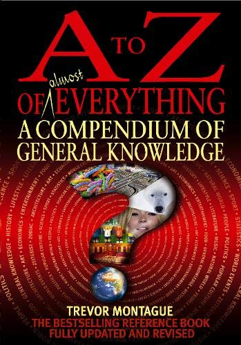 A To Z Of Everything, 4th Edition By Trevor Montague