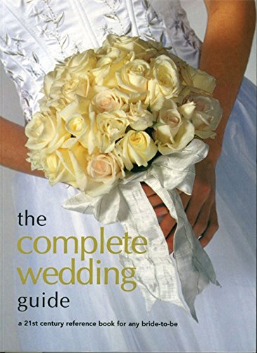 The Complete Wedding Guide By Sarah Mason