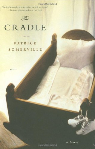 The Cradle By Patrick Somerville