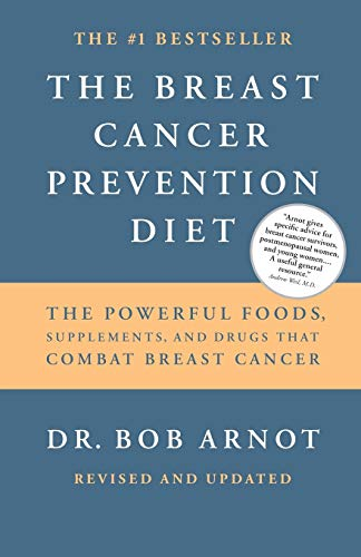 Breast Cancer Prevention Diet By Bob Arnot