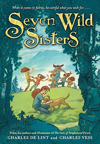 Seven Wild Sisters von Charles de Lint