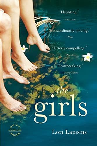 The Girls By Lori Lansens