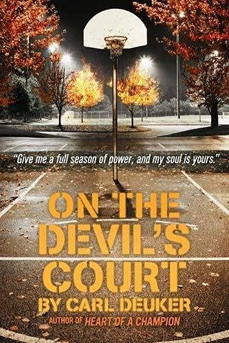 On The Devil's Court By Carl Deuker