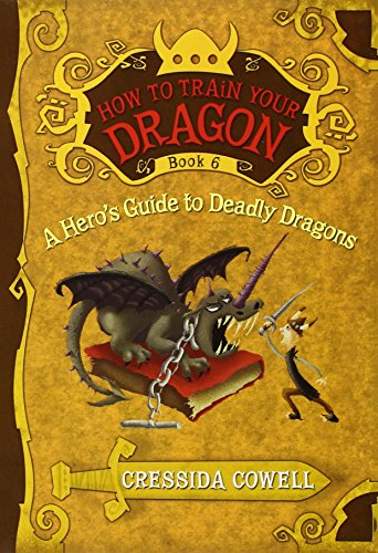 How to Train Your Dragon: A Hero's Guide to Deadly Dragons von Cressida Cowell
