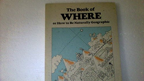The Book of Where By Neill Bell