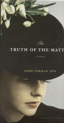 The Evidence Against Her By Robb Forman Dew
