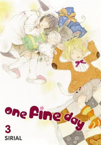 One Fine Day, Vol. 3 By Sirial