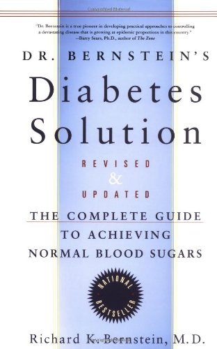 Dr Bernstein's Diabetes Solution By Richard Bernstein