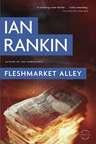 Fleshmarket Alley By Ian Rankin, New York Times Best-Selling Author