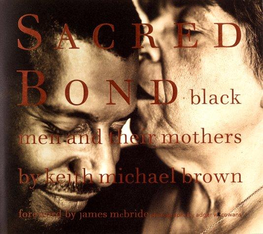 Sacred Bond By Keith Michael Brown