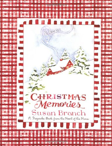 Christmas Memories By Susan Branch