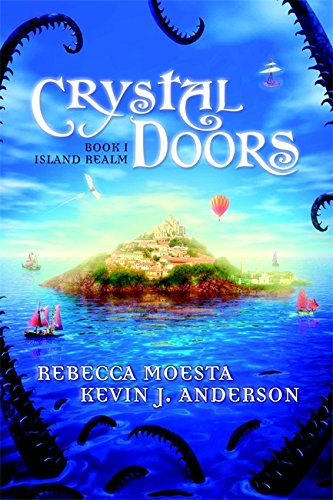 Crystal Doors No. 1: Island Realm By Kevin J. Anderson