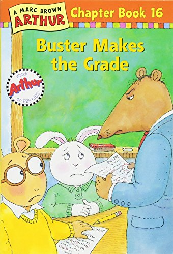 Buster Makes the Grade By Marc Brown