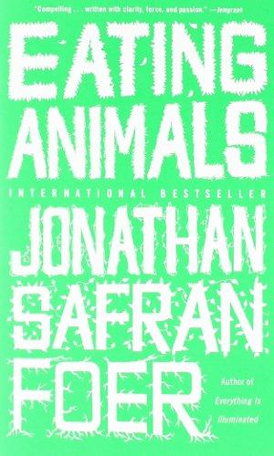 Eating Animals von Jonathan Safran Foer