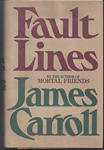 Fault Lines By James Carroll